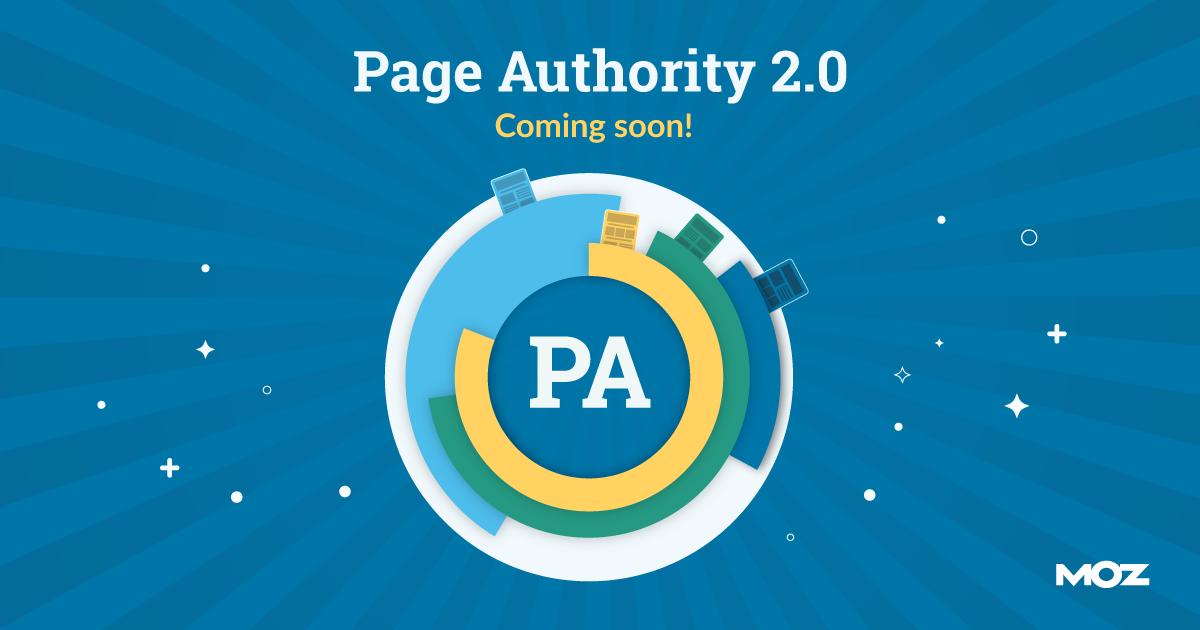 Page Authority 2.0 این ماه می آید: چه چیزی تغییر می کند و چرا
