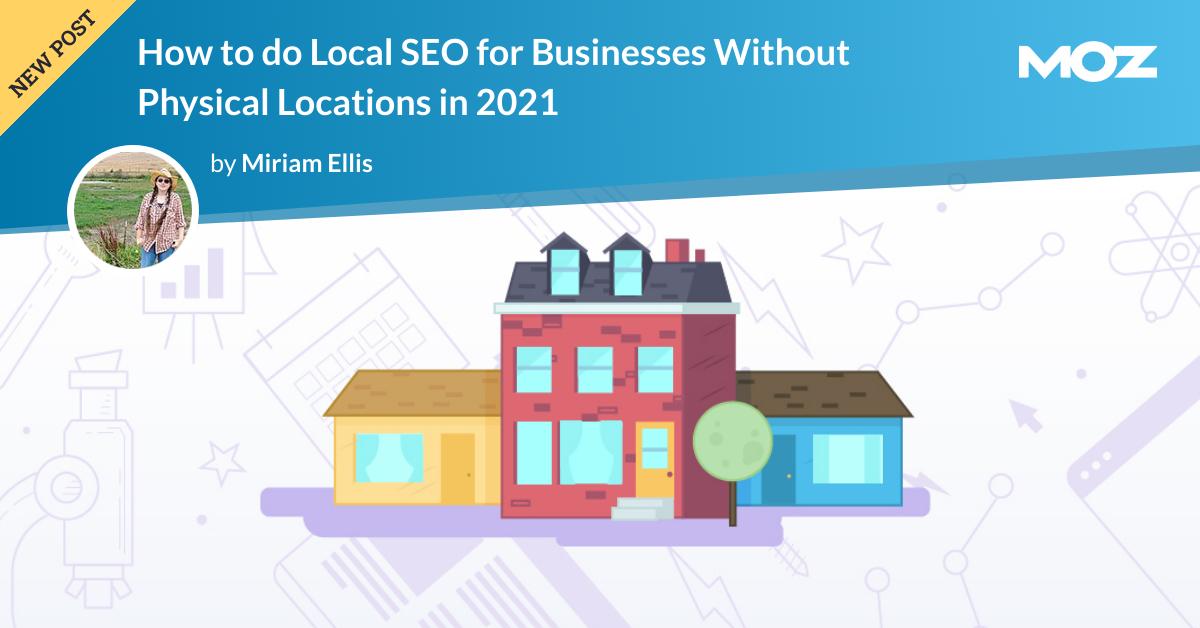 نحوه انجام SEO محلی برای مشاغل بدون مکان فیزیکی در سال 2021