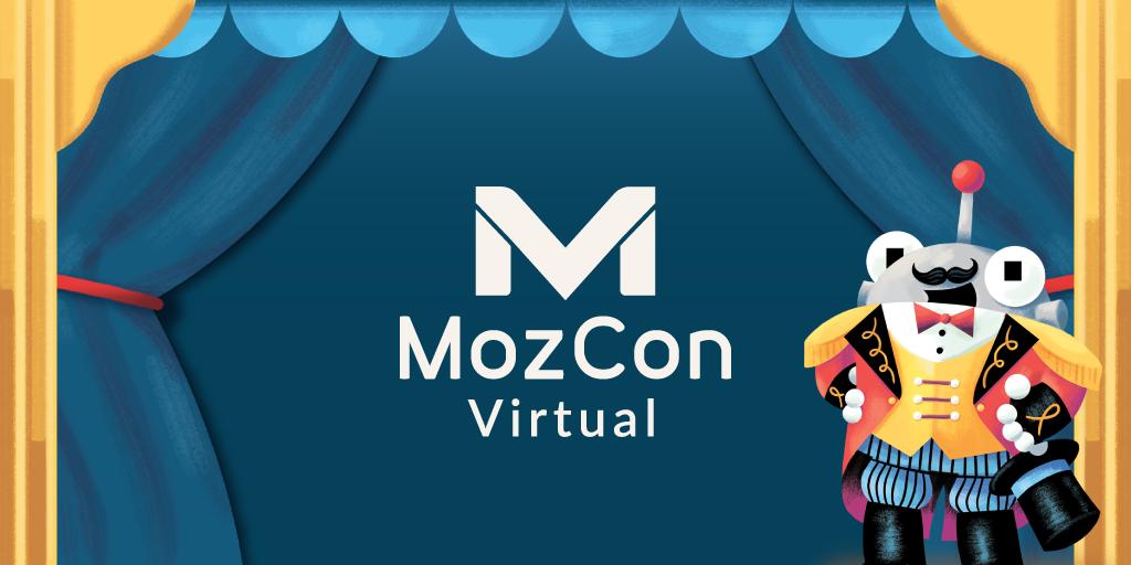 اعلامیه: دستور کار اولیه MozCon Virtual 2021