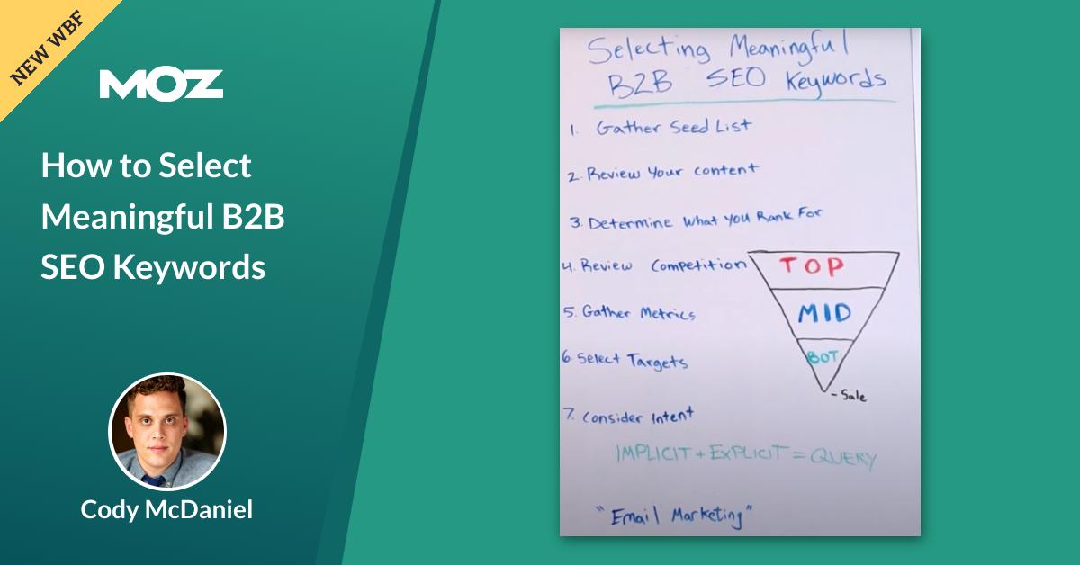 چگونه کلمات کلیدی معنی دار B2B SEO را انتخاب کنیم