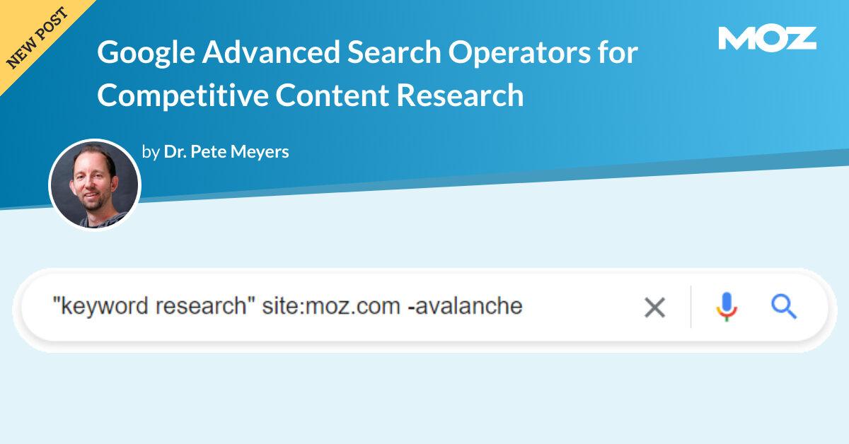 اپراتورهای جستجوی پیشرفته Google برای تحقیقات محتوای رقابتی