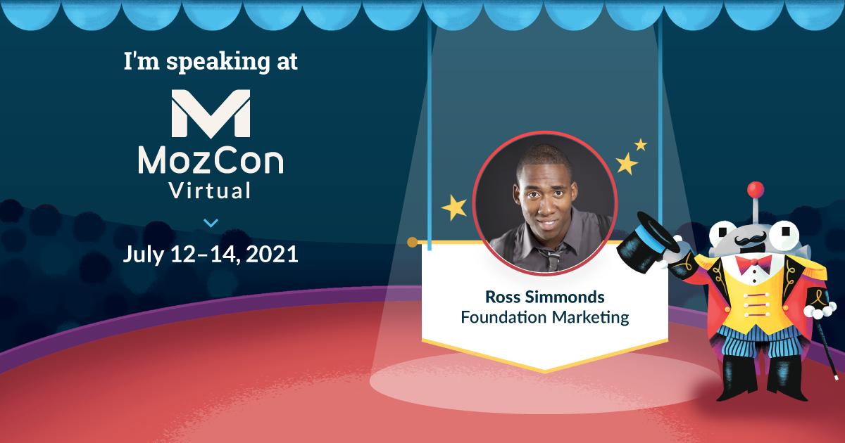 MozCon Virtual 2021 Series مصاحبه: راس سیموندز