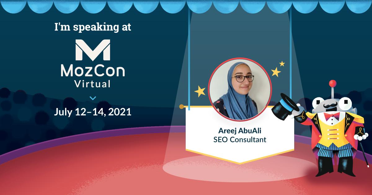 MozCon Virtual 2021 Series مصاحبه: Areej AbuAli