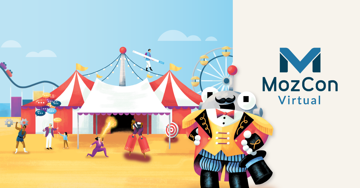 Pack Up the Big Top: بینش هایی از MozCon Virtual 2021's Grand Finale